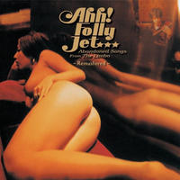 3/3 - Ahh! Folly Jet / Abandoned Songs From The Limbo~Remastered~ [LP]