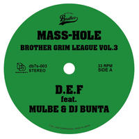 MASS-HOLE / GQ - BROTHER GRIM LEAGUE VOL.3 [7inch]