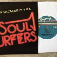 The Soul Surfers / Summer Madness Pt. 1/ Summer Madness Pt. 2 [7inch]