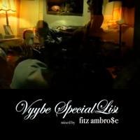 fitz ambro$e / vyybe special list [MIX CD]