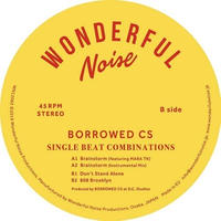 BORROWED CS / SINGLE BEAT COMBINATION [12inch]