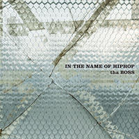 tha BOSS /  IN THE NAME OF HIPHOP [3LP]
