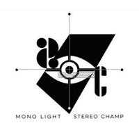 Stereo Champ / Mono LIght -国内盤- [CD]