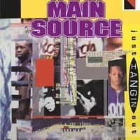 2月下旬入荷予定 - MAIN SOURCE / JUST HANGIN' OUT b/w LIVE AT THE BARBECUE  [7inch]