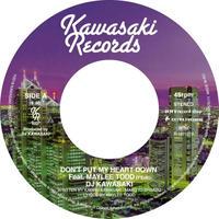 DJ KAWASAKI / DON'T PUT MY HEART DOWN FEAT MAYLEE TODD [7inch]
