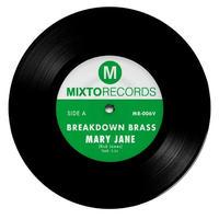 Breakdown Brass - Mary Jane / The Horseman [7inch]