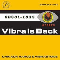 近田春夫&ビブラトーンズ / Vibra is Back [CD]