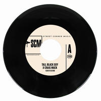 TALL BLACK GUY X CRAIG MACK / FLAVA IN YA EAR REMIX [7inch]