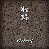 DJ KRUSH / 軌跡 [CD]