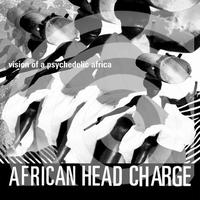 AFRICAN HEAD CHARGE / Vision Of A Psychedelic Africa [2LP+DL]