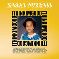 KASSA OVERALL / I Think I'm Good [CD]