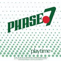 Phase 7 / Playtime [LP]