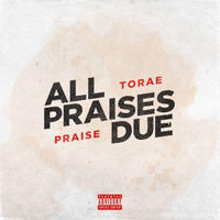 TORAE & PRAISE / ALL PRAISES DUE [LP]