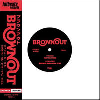 BROWNOUT / FIGHT THE POWER b/w BROTHERS GONNA WORK IT OUT [7INCH]