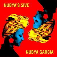 予約 - Nubya Garcia / Nubya's 5ive [LP]