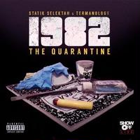 STATIK SELEKTAH & TERMANOLOGY /1982: THE QUARANTINE [LP]