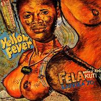 FELA KUTI / YELLOW FEVER [LP]