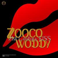 RSD2019 - ZOOCO&WODDYFUNK / 21st Century KISS [7inch]