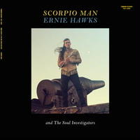 Ernie Hawks & The Soul Investigators / Scorpio Man [LP]