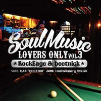 RockEdge&beetnick / Soul Music Lovers Only vol.3 [MIX CD]