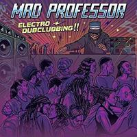 Mad Professor / Electro Dubclubbing [LP]