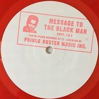 PRINCE BUSTER / MESSAGE TO THE BLACK MAN CHAPTER 1 & 2 [10INCH]
