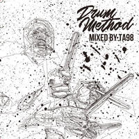 TA98 / Drum Method [MIX CD]