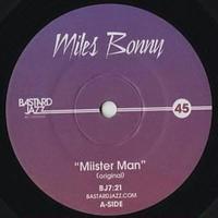 Miles Bonny / Miisterman [7inch]
