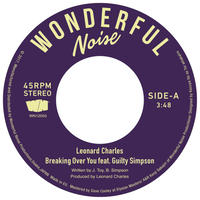 Leonard Charles feat Guilty Simpson / Breaking Over You [7inch]