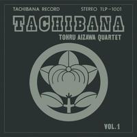 TOHRU AIZAWA QUARTET / Tachibana [2LP]