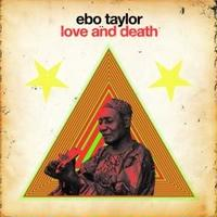 EBO TAYLOR / LOVE & DEATH [2LP]