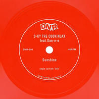 DJ S-KY THE COOKINJAX & DAN-E-O / Sunshine [7inch]