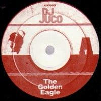 DJ JUCO - The Golden Eagle / The Carpp [7inch]