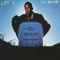 Too Short ‎– Life Is... Too Short [LP]
