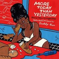 Daddy-Kan / MORE TODAY THAN YESTERDAY [MIX CD]