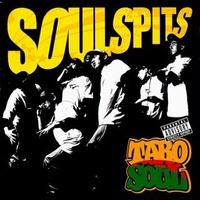 TARO SOUL / SOUL SPITS [CD]