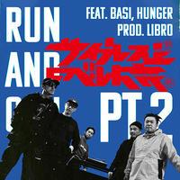 サイプレス上野とロベルト吉野 / RUN AND GUN pt.2 feat.BASI,HUNGER [7inch]