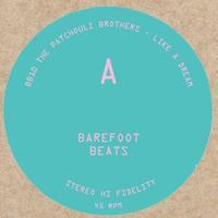PATCHOULI BROTHERS / BERNARDO PINHEIRO - BAREFOOT BEATS 10 [10inch]
