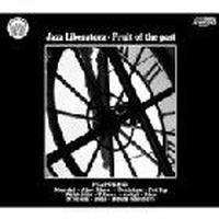 JAZZ LIBERATORZ / FRUIT OF THE PAST [CD]