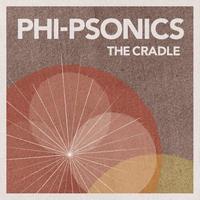Phi-Psonics / Cradle [LP]