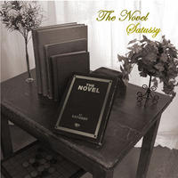 SATUSSY / THE NOVEL [CD]