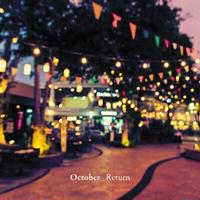 October (New Age) / Return [CD]