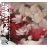 DJ TAMA/ MELTING POD -廉価盤- [CD]