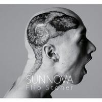 SUNNOVA / FLIP STONER [CD]