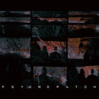 PSYCHO PATCH / PSYCHO PATCH [CD]