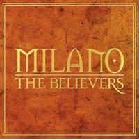 MILANO CONSTANTINE / THE BELIEVERS [2CD]