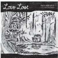 DJ SARASA a.k.a. Silverboombox / LOVE LOST [MIX CD]