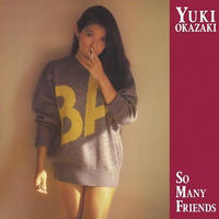 12/11 - 岡崎友紀 / So Many Friends [LP]