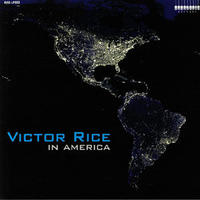 VICTOR RICE / IN AMERICA [LP]