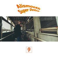 3月末 - Alismooth / Super Detox [CD]